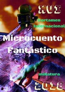 Acta del Jurado del XVI Certamen Internacional de Microcuento Fantástico miNatura 2018